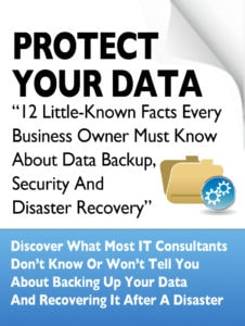 12 Little-Known Facts Every Business Owner Must Know About Data Backup, Security And Disaster Recovery