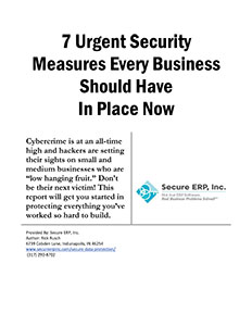 7 Urgent Security Protections Every Business Should Have In Place Now